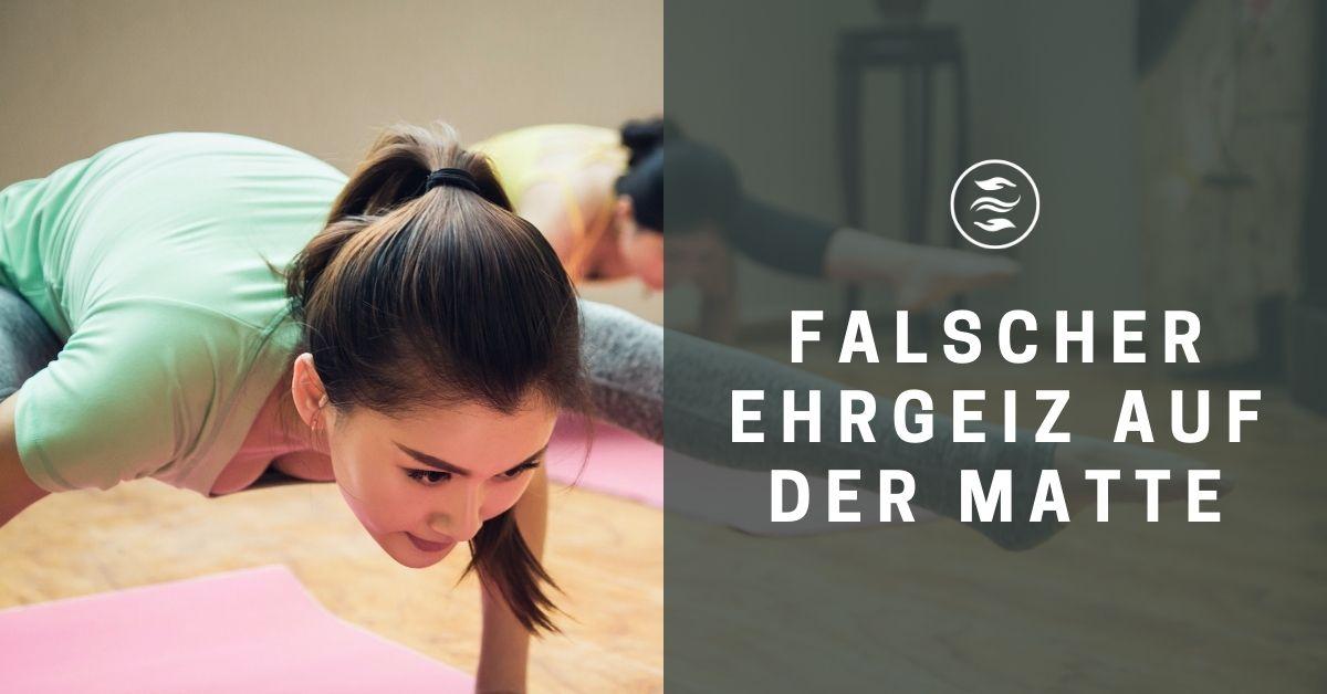 Ehrgeiz im Yoga